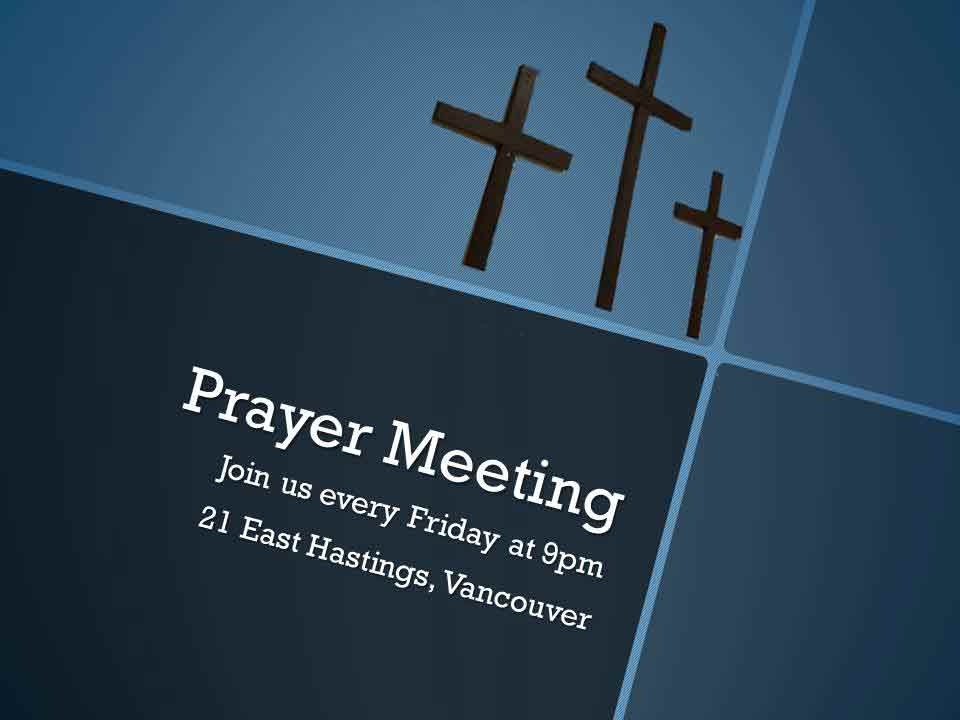 Friday's Prayer Meeting